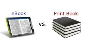 Printed Books Vs. eBooks